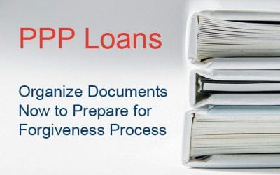 PPP Loan Forgiveness Will Hinge on Detailed Recordkeeping